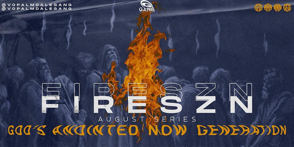 FIRESZN GANG NIGHT 8.21.2020