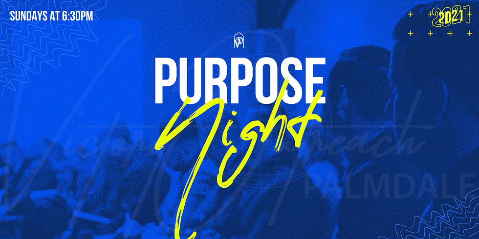 PURPOSE NIGHT May 16, 2021