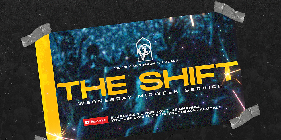 WEDNESDAY MIDWEEK 'THE SHIFT' | 7PM
