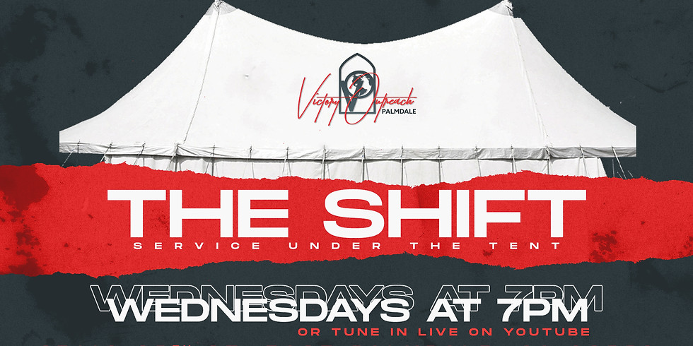 WEDNESDAY MIDWEEK 'THE SHIFT'   7PM