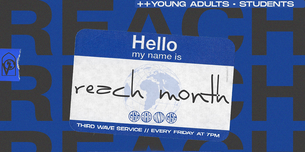THIRD WAVE SERVICE x Young Adults + Student x Reach Month
