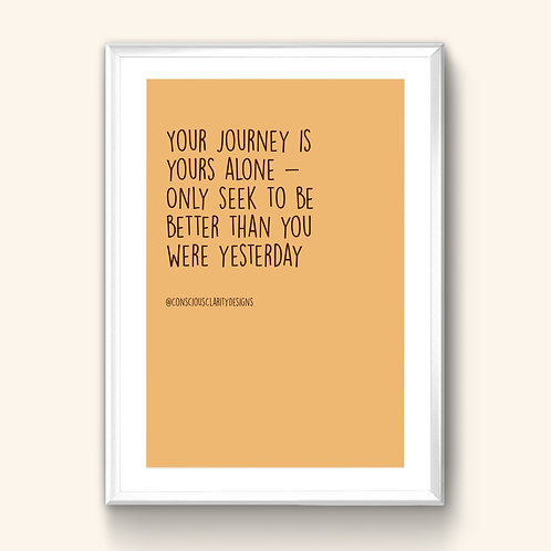 Your Journey Is Yours Alone