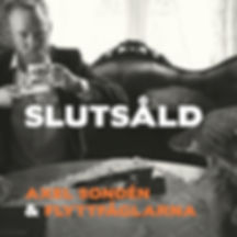 DMRCD 044 AXEL SONDÉN & FLYTTFÅGLARNA Slutsåld