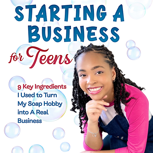 NOW AVAILABLE - The Clean Truth About Starting a Business for Teens