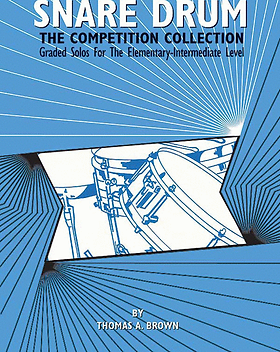Snare Drum -- The Competition Collection