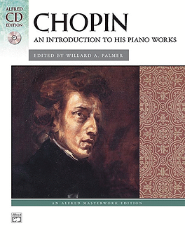 Chopin - An Introduction to His Piano Wo