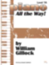 Piano - All the Way! - Book 1A - Gillock