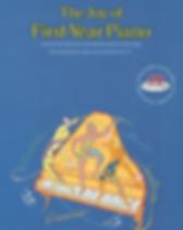 The Joy of First-Year Piano - Denes Agay