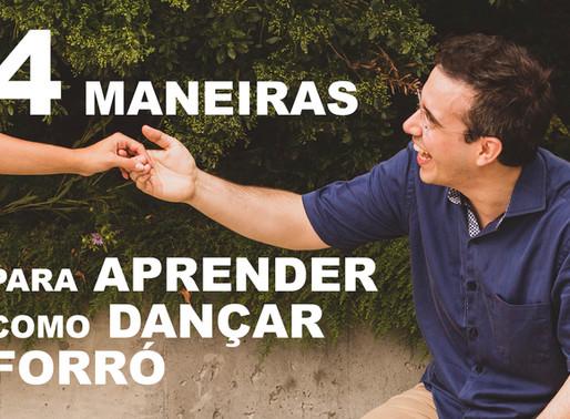 4 Maneiras para aprender como dançar forró