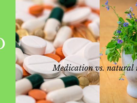 A.D.H.D - Medication or Natural Remedies?