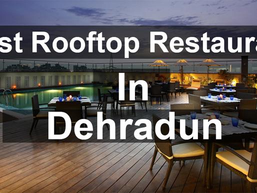 Best Rooftop Restaurants In Dehradun