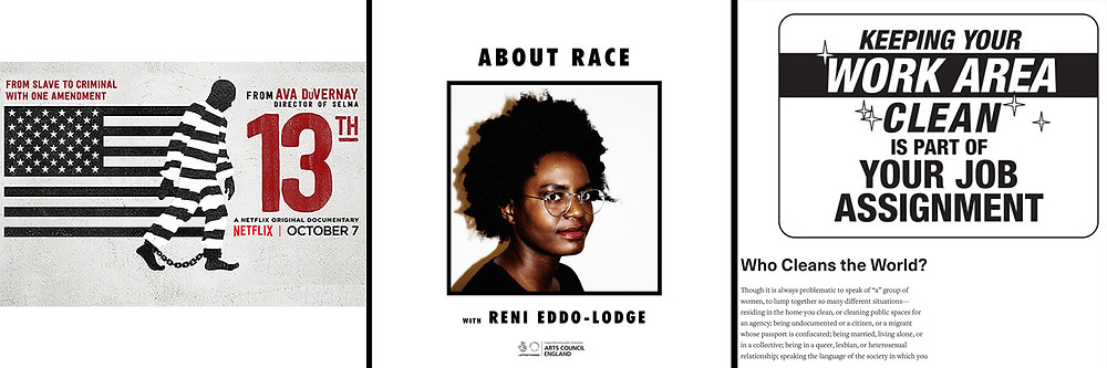 Black voices to follow: 13th film Netflix, About Race with Reni Eddo-Lodge, Francis Verges on race, gender, waste and capitalism