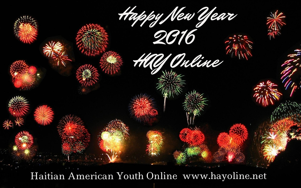 Happy New Year Haitian American Youth Online 2016