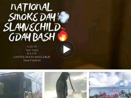 HAY Online Media Events | 11th Annual 420 Miami Bash Celebrating Slayve Child's GDay