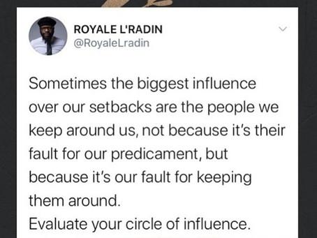 Monday Motivation | Evaluate Your Circle | Royale L'radin Speaks