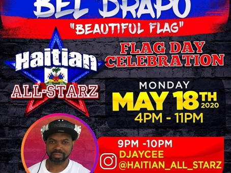 Haitian All-StarZ Music Corner | Haitian All-StarZ Haitian Flag Celebration 2020