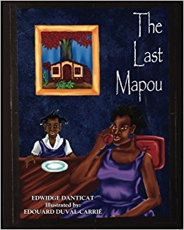 Haitian American Children's Book: The Last Mapou by Edwidge Danticat