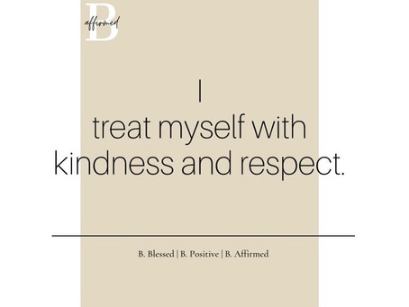 HAY Online Quotes | Treat Yourself With Kindness and Respect | B. Affirmed by B. Francois