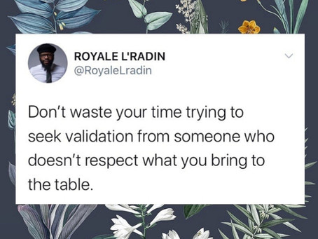HAY Online Quotes | Don't Seek Validation by Royale L'radin | HAY Online News