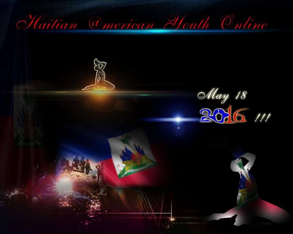 Haitian American Youth Online Haitian Flag Day 2016