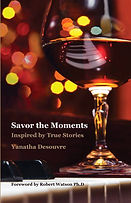 Savor the Moments Audio Book by Yanatha Desouvre
