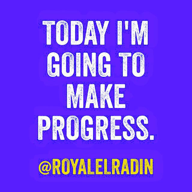 Royale L'radin Today I Am Going To Make Progress