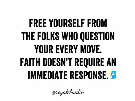 HAY Online Quotes | Free Yourself From Folks Who Question Every Move - Royale L'radin Speaks