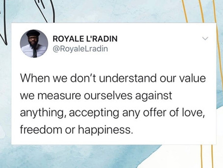 HAY Online Quotes | Royale L'radin On Knowing Our Value | Transformational Thoughts