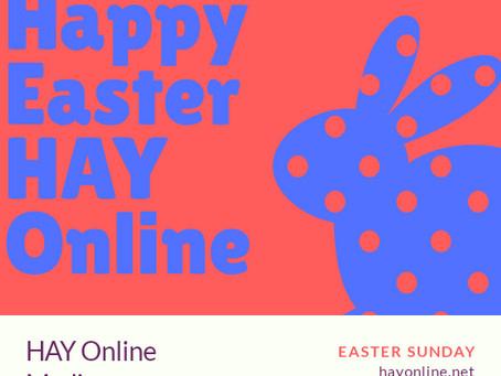 Happy Easter Sunday HAY Online!