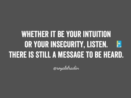 HAY Online | Royale L'radin on Intuition or Insecurities Teach | Quotes