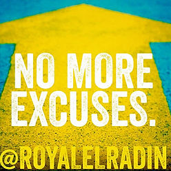 Royale L'radin NO MORE EXCUSES