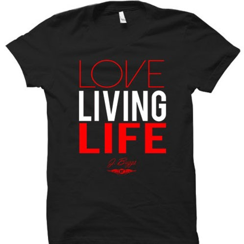 Love Living Life Inspirational T-Shirt