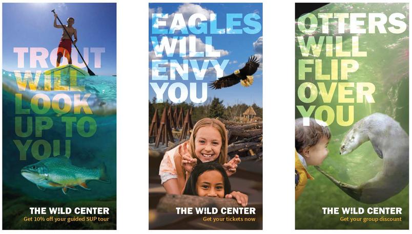 The Wild Center ad campaign