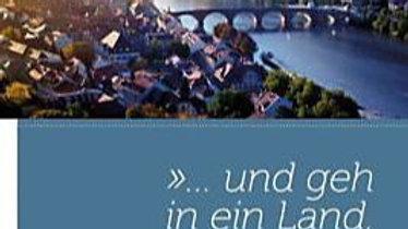 """Buch """"... und geh in ein Land, das ich dir zeigen will"""""""