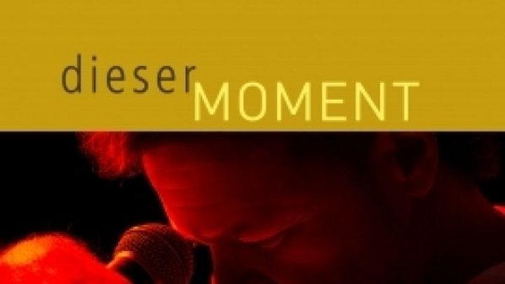 """CD """"Dieser Moment"""""""