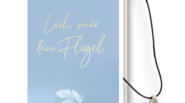 """Anhänger und Geschenkkarte """"Leih mir deine Flügel"""""""
