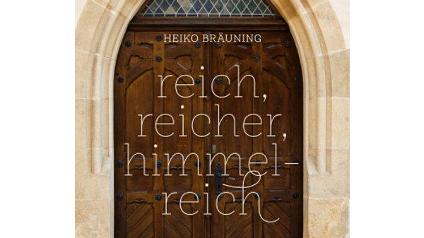 """Buch """"Reich, reicher, himmelreich"""""""