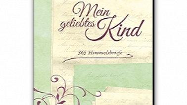 "Buch ""Mein geliebtes Kind"" 365 Himmelsbriefe"