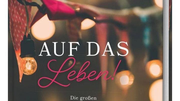 """Buch """"Auf das Leben"""""""