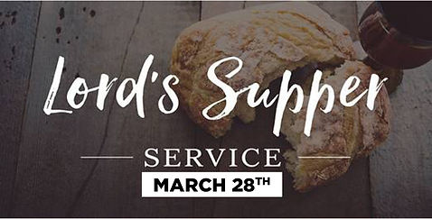 Lord Supper SPRING 2021.jpg