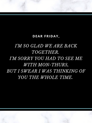 Dear Friday Quote.png