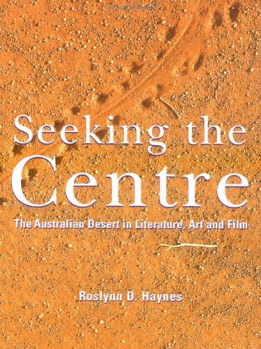 Seeking the Centre by Roslynn Haynes