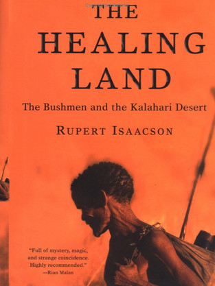 The Healing Land by Rupert Isaacson
