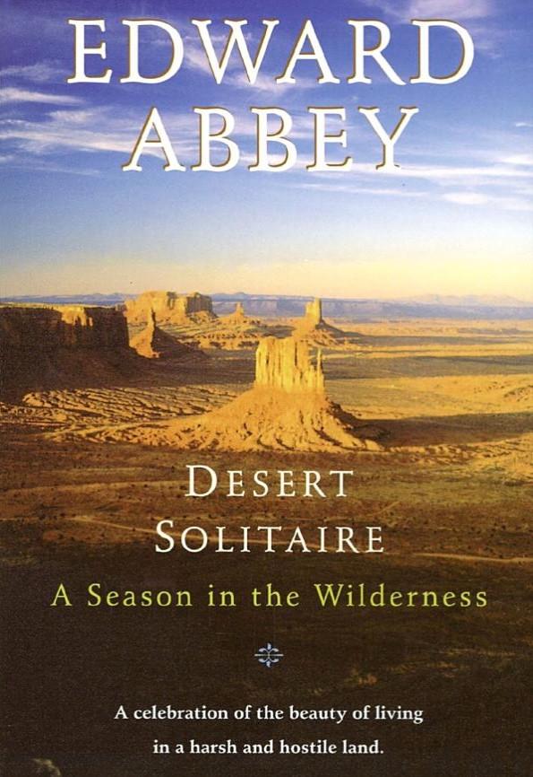 Desert Solitude by Edward Abbey