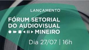 Fórum Setorial do Audiovisual Mineiro será lançado