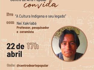 // Centro de Arte Popular realiza live com Nei Xakriabá