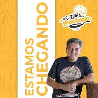 """// Programa """"Na Cozinha com Machado"""" vem aí para promover muita diversão e arte"""