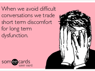 Turn towards the difficult, for crucial conversations!