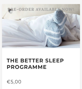 The Better Sleep Programme Online Course
