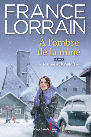 À l'ombre de la mine, tome 1 (Jeanne et Kristoff)